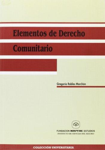 Elementos de derecho comunitario - Robles Morchón, Gregorio