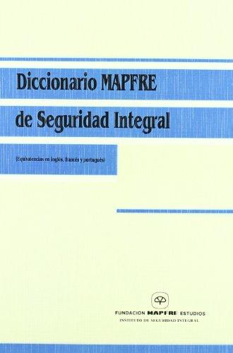 9788471009791: Diccionario Mapfre de seguridad integral