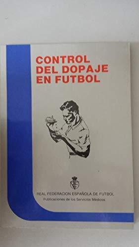 CONTROL DEL DOPAJE EN FUTBOL: Gerardo González Otero