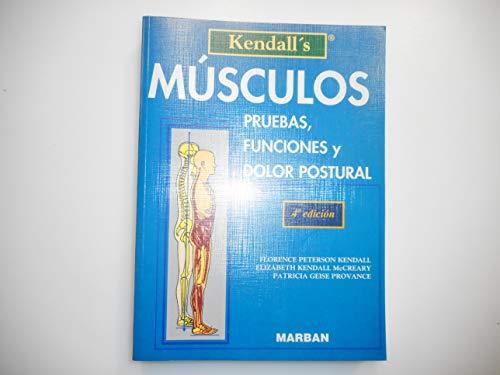 9788471012722: Musculos Pruebas Funciones y Dolor Postural (Spanish Edition)