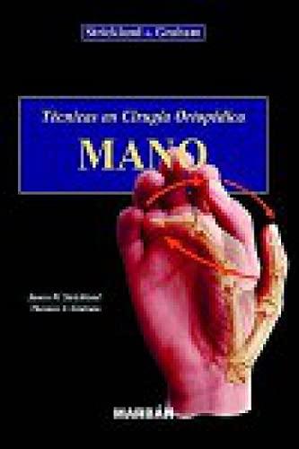 9788471015020: Tecnicas de Cirugia Ortopedica - Mano (Spanish Edition)