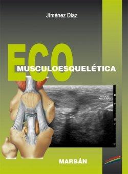 9788471017123: ECO MUSCULOESQUELETICA premium 19 © 2010