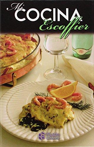 9788471020420: Mi cocina Escoffier
