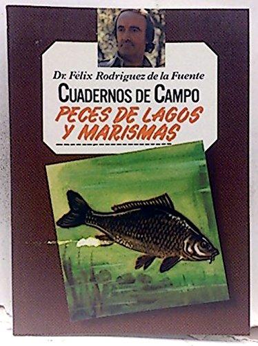 9788471025180: CUADERNOS DE CAMPO - PECES DE LAGOS Y MARISMAS