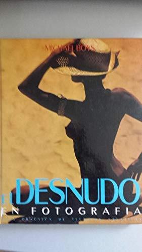 El Desnudo en fotografía (Tomo 3),: Boys, Michael