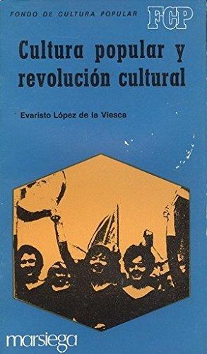 9788471031365: Cultura popular y revolución cultural: Al asalto de un privilegio (Fondo de cultura popular) (Spanish Edition)