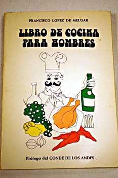 9788471050960 Libro de cocina para hombres AbeBooks 847105096X