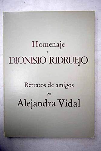 9788471100276: Homenaje a Dionisio Ridruejo. Retratos de amigos por.... Presentación por Luis Rosales.
