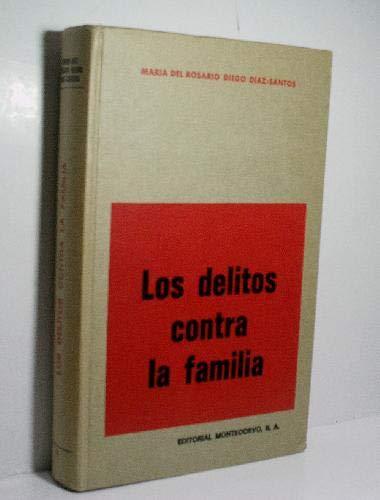 9788471110725: Los delitos contra la familia ([Monografías jurídicas] ; 50) (Spanish Edition)