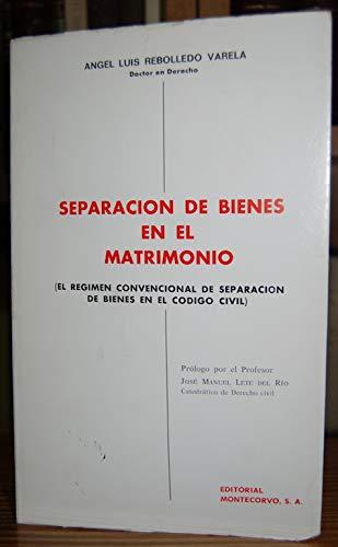 9788471111883: Separacion de bienes en el matrimonio: El regimen convencional de separacion de bienes en el Codigo civil