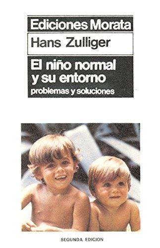 Nio Normal y Su Entorno (Spanish Edition) (8471120259) by Zulliger, Hans