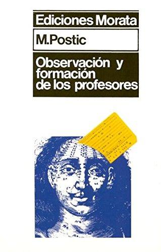 Observacion y formacion de los profesores: Postic, Marcel