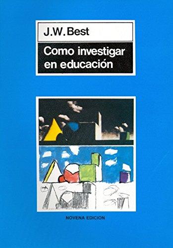 9788471120991: Como Investigar En Educacion (Spanish Edition)