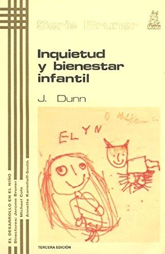9788471121691: Inquietud y Bienestar Infantil (El desarrollo en el niño - Serie Bruner)