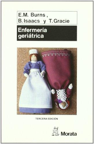 Enfermería Geriátrica: Burns, E.M., Isaacs,