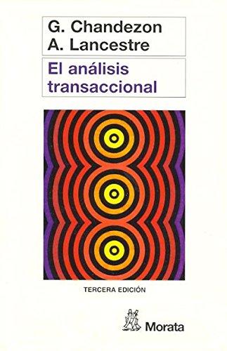 El Analisis Transaccional/Transactional Analysis (Spanish Edition): Gerard Chandezon