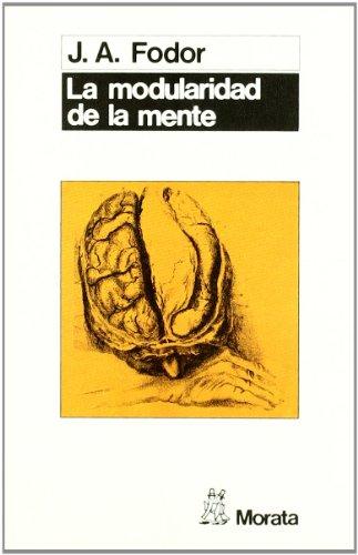 9788471123077: La modularidad de la mente: Un ensayo sobre la psicología de las facultades