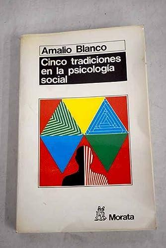 9788471123244: Cinco tradiciones en la psicología social (Colección Sociología) (Spanish Edition)