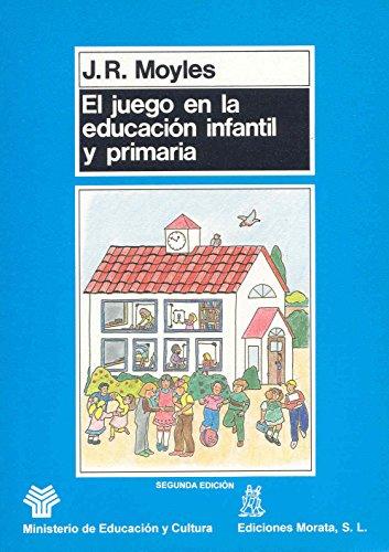 9788471123503: El juego en la educación infantil y priMaría (Coedición Ministerio de Educación)