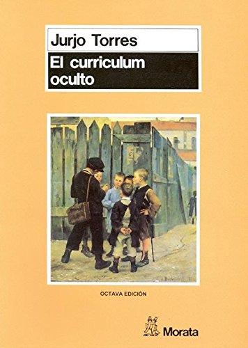 9788471123510: Curriculum Oculto, El (Colección Pedagogia) (Spanish Edition)