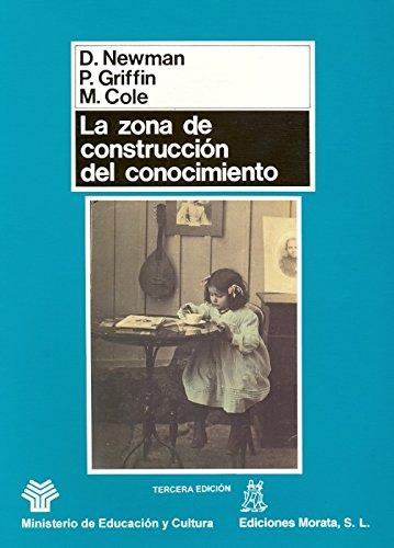 La Zona de Construccion del Conocimiento (Paperback): Michael Cole, Peg