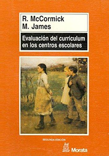 Evaluación del curriculum en los centros escolares: MCCORMICK, ROBERT/JAMES, MARY