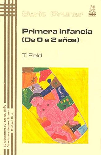 9788471123954: Primera infancia (de 0 a 2 años) (Serie Bruner)