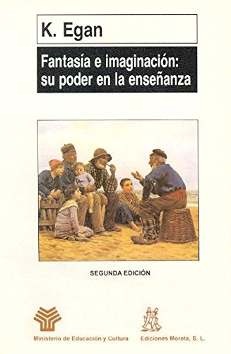 9788471123985: Fantasia E Imaginacion: Su Poder En La (Spanish Edition)