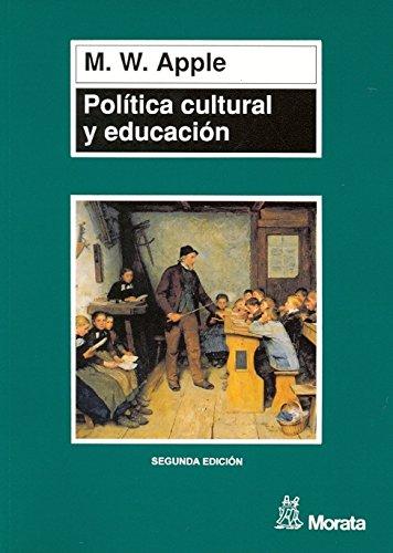 9788471124081: Politica, Cultura Y Educacion