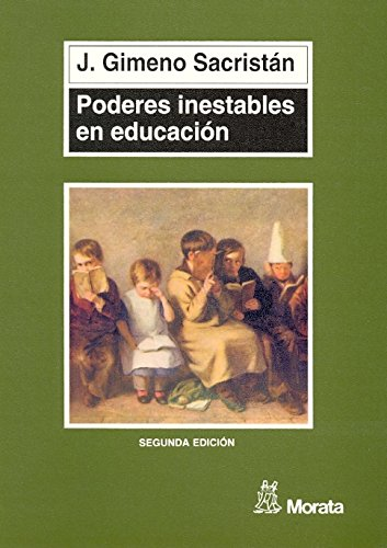 9788471124326: Poderes Inestables en Educacion (Pedagogia. Manuales) (Spanish Edition)