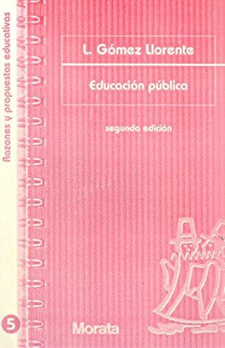9788471124517: Educación pública (Razones y propuestas educativas)