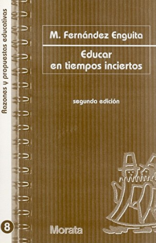 9788471124692: Educar en tiempos inciertos (Razones y propuestas educativas)