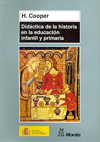 9788471124760: Didactica de La Historia En La Educacion Infantil y Primaria (Spanish Edition)