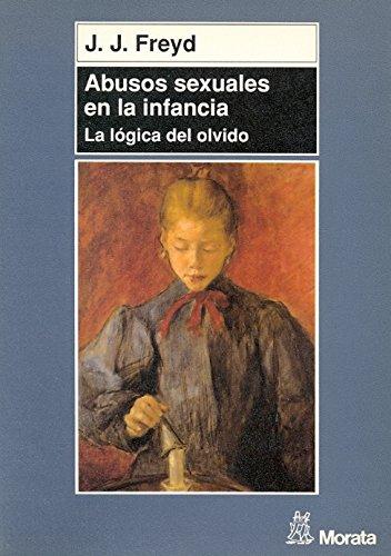 Abusos Sexuales En La Infancia - La: Freyd, J. J.
