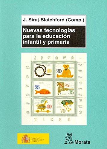 9788471125033: Nuevas Tecnologías Para La Educacion Infantil Y Primaria