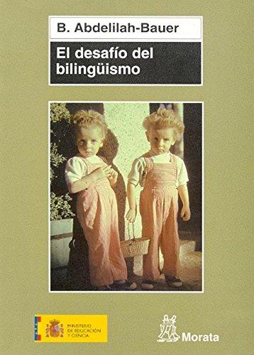EL DESAFÍO DEL BILINGÜISMO: ABDELILAH-BAUER, B.