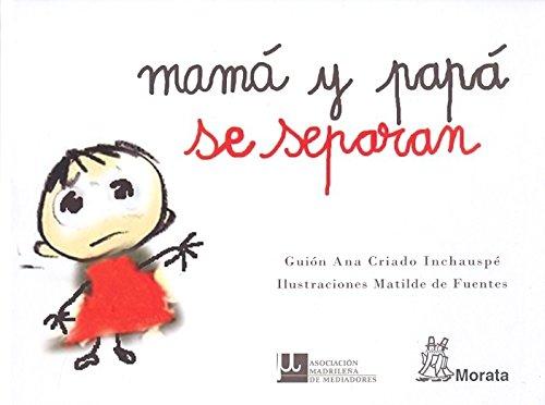 MAMA Y PAPA SE SEPARAN [Perfect Paperback]