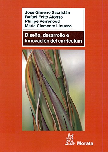 9788471126498: Diseño desarrollo e Innovacion Del Curriculum