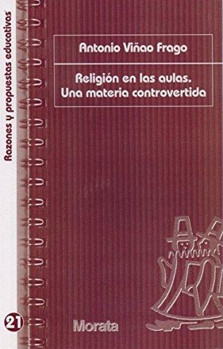 Religión y escuela (Paperback): Antonio Vinao Frago