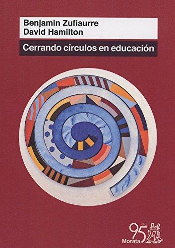 9788471127921: Cerrando Círculos En Educación