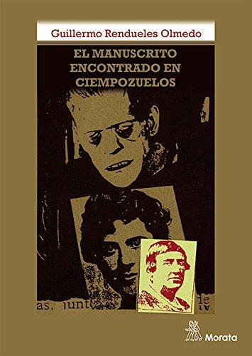 9788471128430: EL MANUSCRITO ENCONTRAO EN CIEMPOZUELOS: Análisis de la historia clínica de Aurora Rodríguez