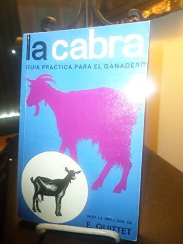 9788471140692: Cabra, la - guia practica para el ganadero
