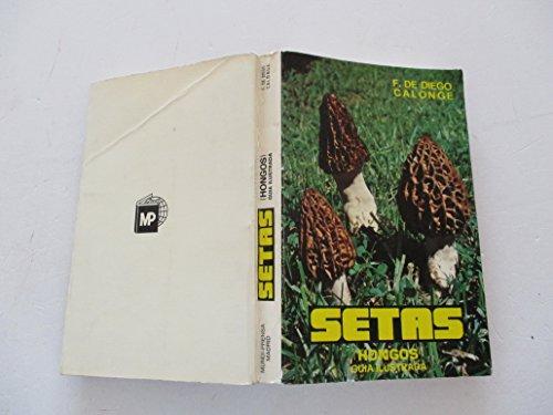 9788471140814: Setas?(hongos).?Gu?a?ilustrada