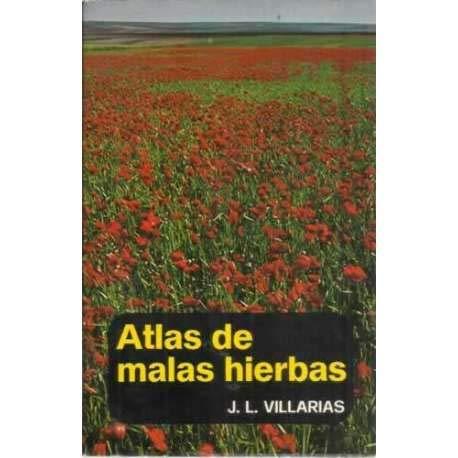 9788471140821: Atlas de malas hierbas (Control de malas hierbas)