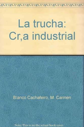 9788471141484: La trucha, cria industrial