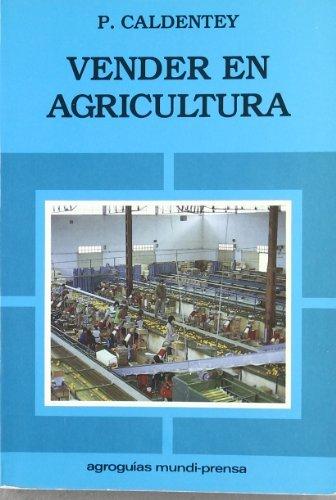 9788471141972: Vender en agricultura