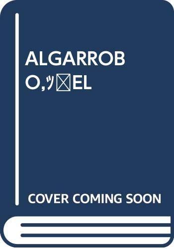 9788471142689: ALGARROBO,?EL