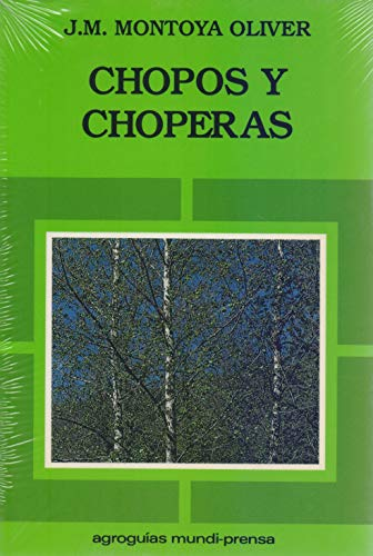 9788471144102: Chopos y Choperas (Spanish Edition)