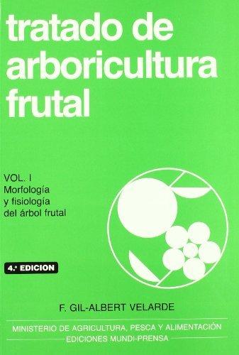 9788471145802: Tratado de Arboricultura Frutal Volumen I (Spanish Edition)