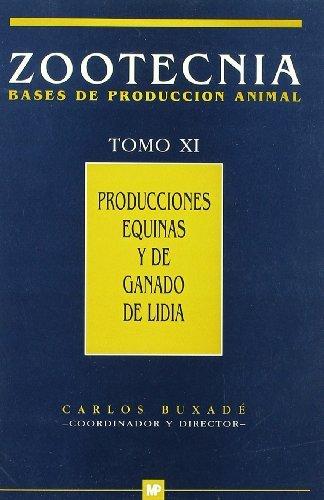 9788471146380: Producciones equinas y de ganado de lidia Zootecnia Tomo XI